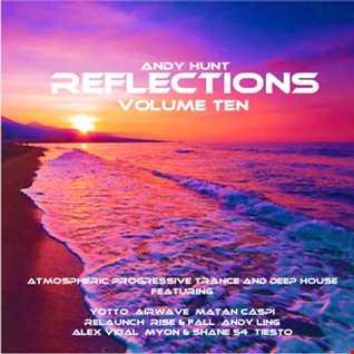 Reflections Vol 10 - Deep Progressive Trance