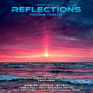 Reflections Vol 12 - Hypnotic Breaks And Deep Trance