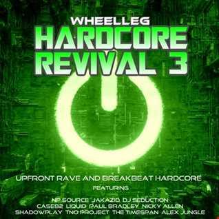 Hardcore Revival Vol 3 - Upfront Breakbeat Hardcore and Rave