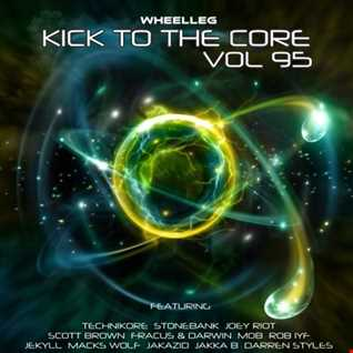 KICK TO THE CORE VOL 95
