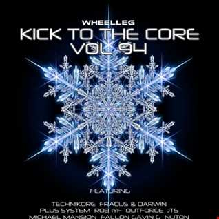KICK TO THE CORE VOL 94