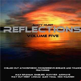 Andy Hunt - Reflections Vol 5 - Laid Back Progressive Breaks And Trance