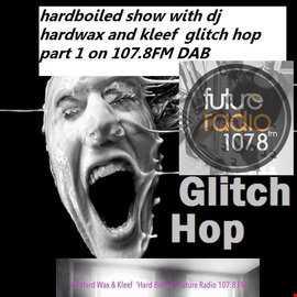 FUTURE RADIO GLITCH HOP MIX