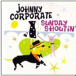 Johnny Corporate 'Sunday Shouting  Sonny Fodera RMX  Luna 4You Edit