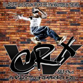 """DJ 4EVER Live mix done WCRX 88.1 fm Chicago's Underground """"Masters in the Mix"""" hosted by Mr. Fabulous DJ FM """"Break Dance Mix"""""""