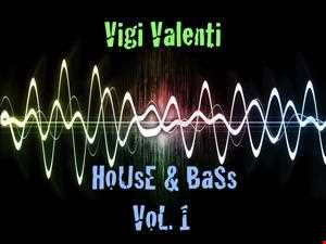 House & Bass Vol. 1