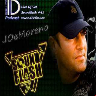 JOeMoreno by SoundFlash #91 @ Dishfm.net