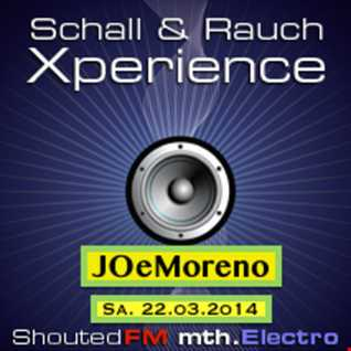 Schall & Rauch Xperience (B-Cast Radio Show -Techno Edit-) March 2o14