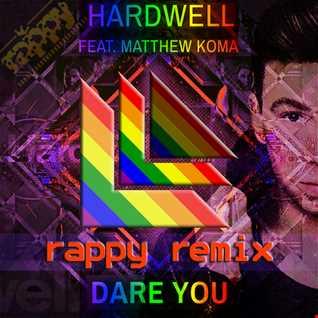 Hardwell feat Matthew Koma  - Dare You (rappy Radio Edit)