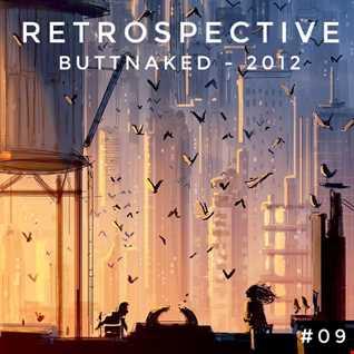 Iain Willis presents Retrospective – Buttnaked 2012 - #09