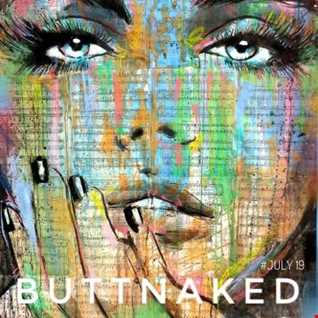 July 2019   Iain Willis pres The Buttnaked Soulful House Sessions