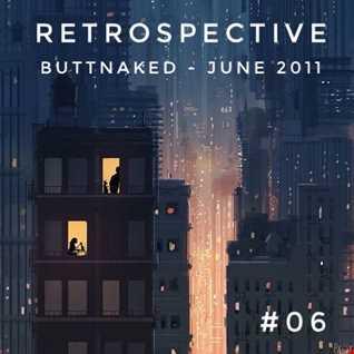Iain Willis presents Retrospective – Buttnaked June 2011 - #06