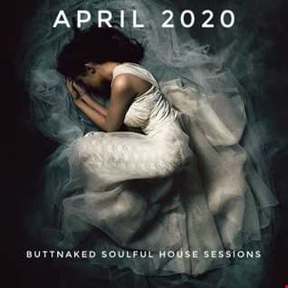 April 2020   Iain Willis pres The Buttnaked Soulful House Sessions