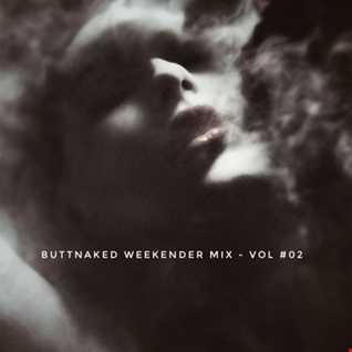Iain Willis   Buttnaked Weekender Mix   Vol 02