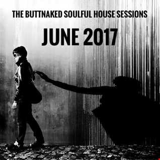 June 2017   Iain Willis pres The Buttnaked Soulful House Sessions