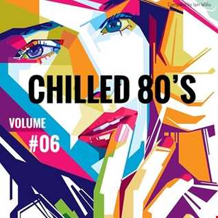 Chilled 80's Vol 06   Iain Willis