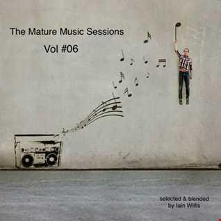 The Mature Music Sessions Vol 06 -   Iain Willis