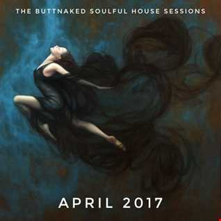 April 14th 2017   Iain Willis pres The Buttnaked Soulful House Sessions