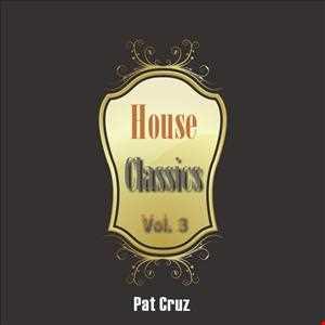 House Classics (Vol. 3)