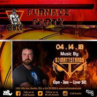 FURNACE at Cuff Complex SEA w DJ Matt Stands 04.14.18