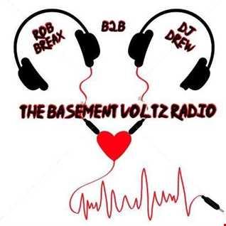 B2B Rob Breax and Dj Drew On Basement Volts Radio 2018 02 06