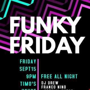 Live At Timo's House Funky Friday