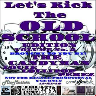 OLD SCHOOL EDITION VOLUME No. 2.(D)