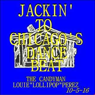 JACKIN' TO CHICAGO'S DANCE BEAT
