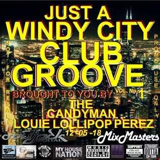 JUST A WINDY CITY CLUB GROOVE VOL No.1