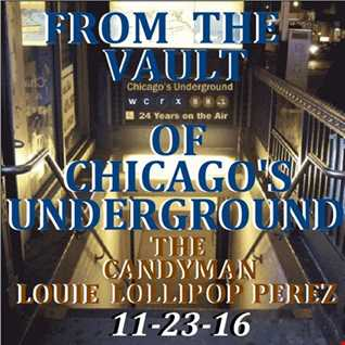 FRON THE  VAULTS OF CHICAGOS UNDERGROUND