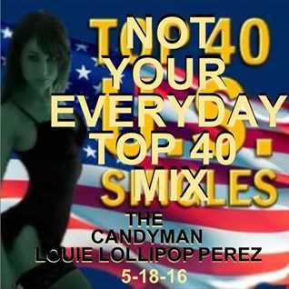 NOT YOUR EVERYDAY TOP 40 MIX