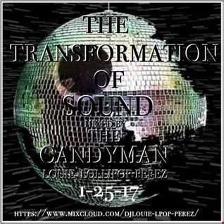 THE TRANSFORMATION  OF SOUND