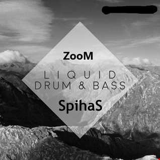 ZooM&Spihas B2B (Liquid&Souful dnb set)