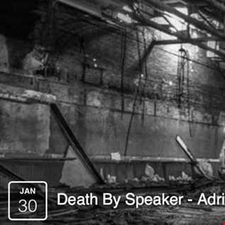 Death By Speaker 30-Jan-2017 - FNOOB Techno Radio