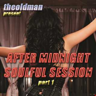 "MIX NR. 014   2013 ""AFTER MIDNIGHT SOULFUL SESSION Part 1"" by theoldman"
