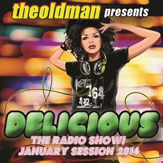 MIX NR 1 2014 DELICIOUS! THE RADIO SHOW (January Session 2014)