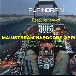 Plainbrain   Mainstream Hardcore April 2016