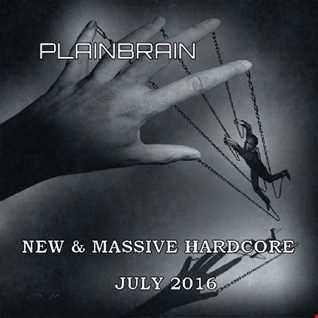 Plainbrain   New & Massive Hardcore July 2016