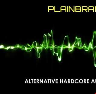 Plainbrain   Alternative Hardcore August 2016