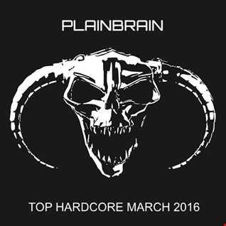 Plainbrain   Hardcore March 2016