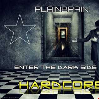 Plainbrain   Dark Hardcore Session