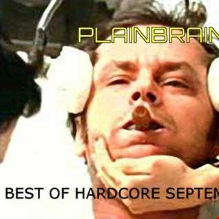 Plainbrain   Best Of Hardcore September 2016