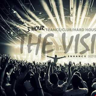 [ The Vision : Trance/Club/Hard House Anthems Set ]