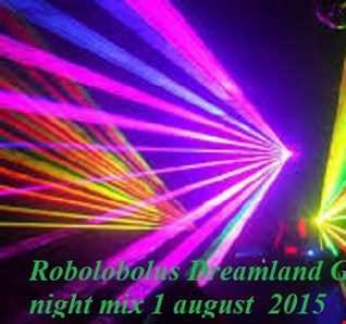 Robolobolus Dreamland Gosport Dance night mix 1 august  2015.