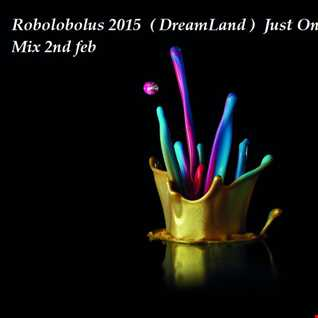( DreamLand )  Just On My Own  Mix 2nd feb (1)