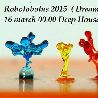 2015  ( DreamLand ) 16 march 00.00 Deep House Mix