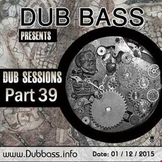 Dub Sessions Part 39
