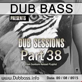 Dub Sessions Part 38