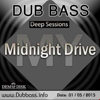 Deep Sessions 1 - Midnight Drive
