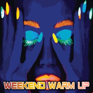 weekend warm up 02042021